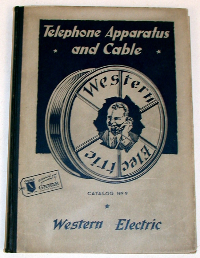 Western Electric Telephone Apparatus and Cable Catalog [ No. 9 ]. Western Electric.