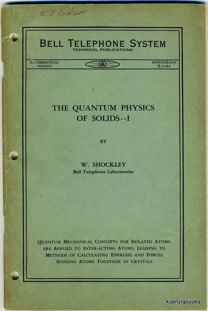 The Quantum Physics of Solids I Bell Telephone System Technical  Publications, Mathematical Physics, Monograph B-1184 by William Shockley on  Kuenzig