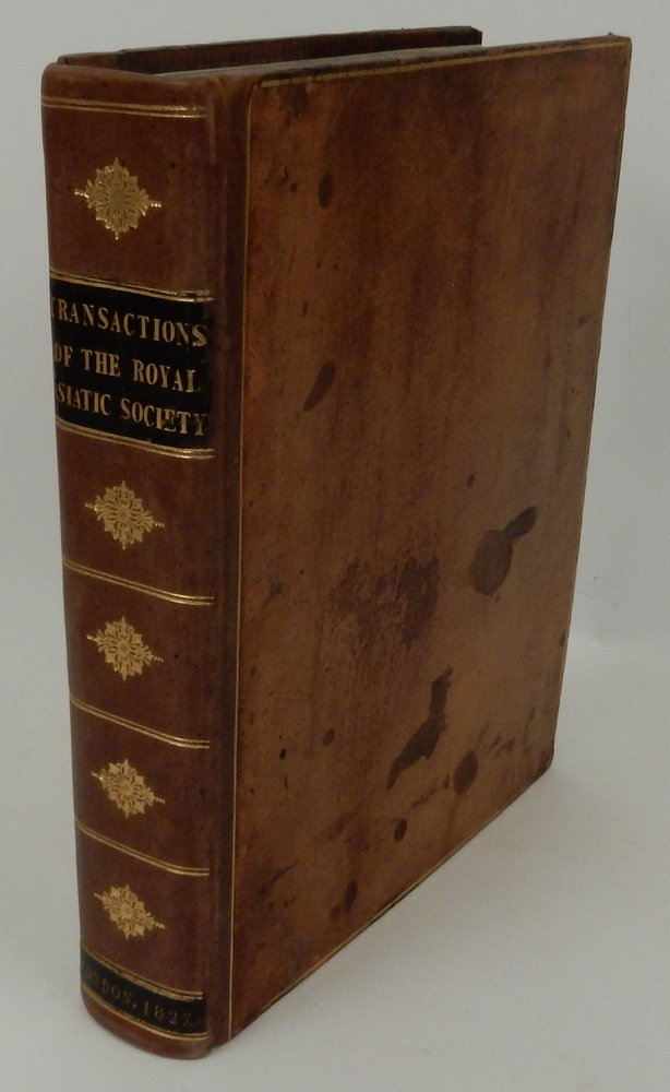 Transactions of the Royal Asiatic Society of Great Britain and Ireland ... Vol. I. Royal Asiatic Society of Great Britain and Ireland.