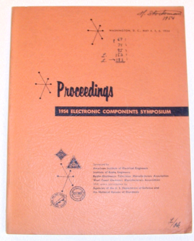 Proceedings 1954 Electronic Components Symposium Washington D.C. May 4, 5, 6, 1954. The Proceedings Publications Committee.