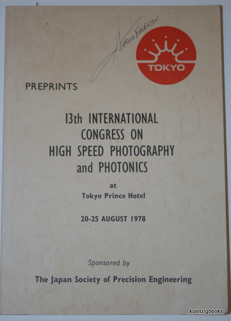 Preprints 13th international Congress on High Speed Photography and Photonics at Tokyo Prince Hotel 20-25 August 1978. Harold Edgerton.