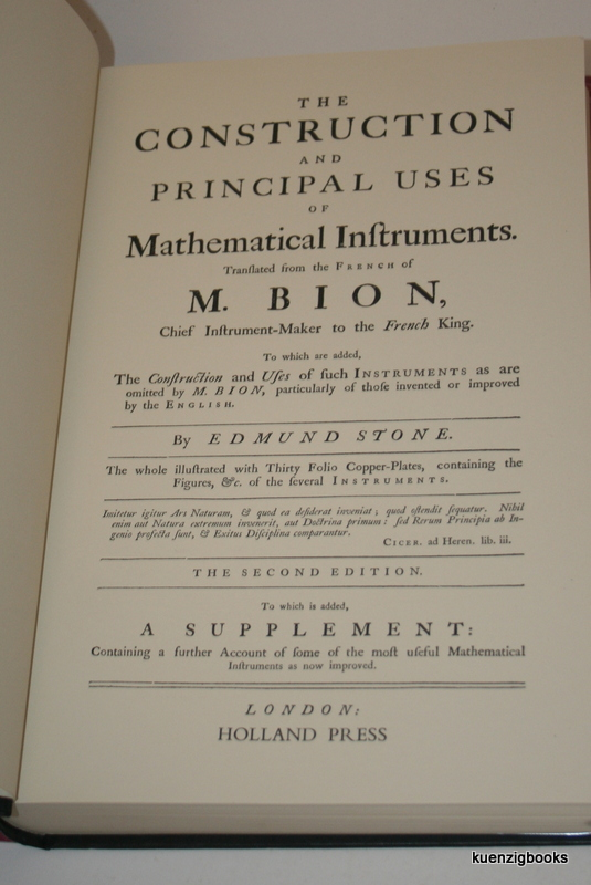 The Construction and Principal Uses of Mathematical Instruments. M. Bion, Edmund Stone.