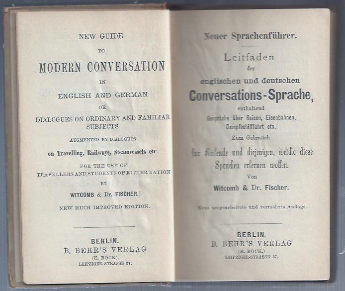 New guide to modern Conversation in English and German or Dialogues