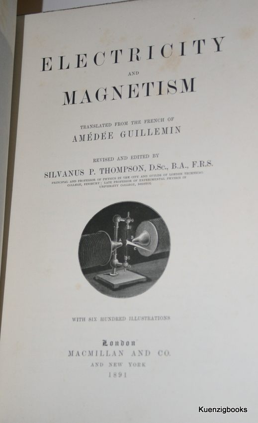 Electricity and Magnetism. Amedee Guillemin, Silvanus P. Thompson.