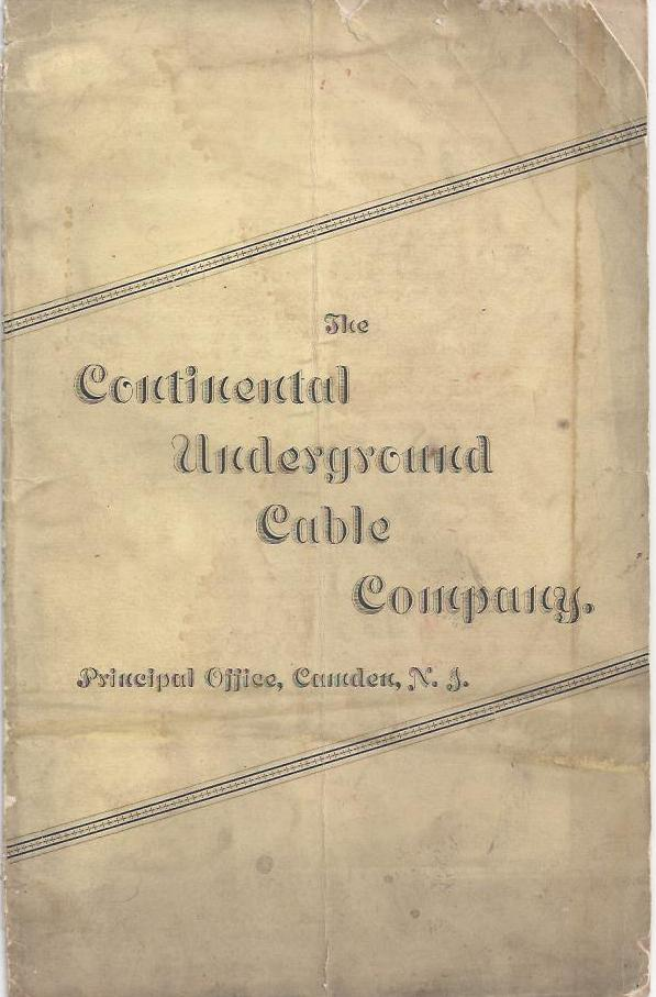 Prospectus for sales territories for the Continental Underground Cable Company's Underground Lighting System. Continental Underground Cable Company.