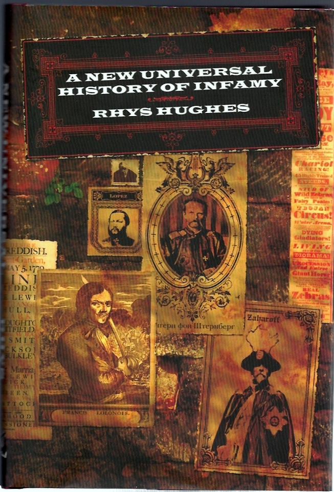 A New Universal History of Infamy. Rhys Hughes.