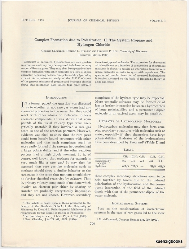 Complex Formation due to Polarization. I. The System Krypton and Hydrogen Chloride WITH II. The System Propane and Hydrogen Chloride. George Glockler, Charles P. Roe, Donald L. Fuller.