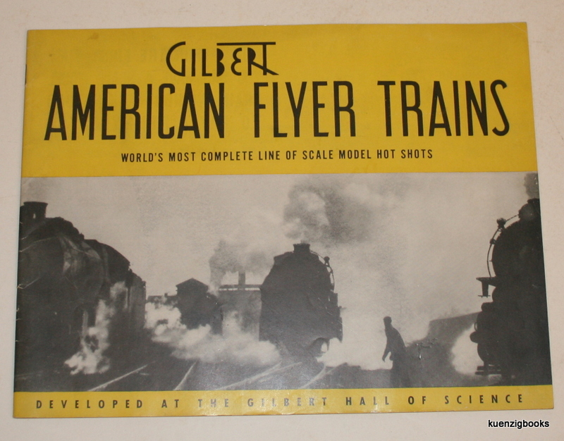 Gilbert American Flyer Trains World's Most Complete Line of Scale Model Hot Shots Developed at the Gilbert Hall of Science [ Cover title ]. A. C. Gilbert Co.