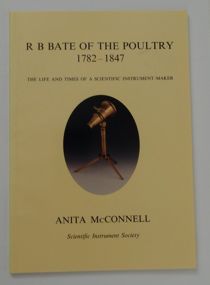 r b bate of the poultry 1782 1847 the life and times of a
