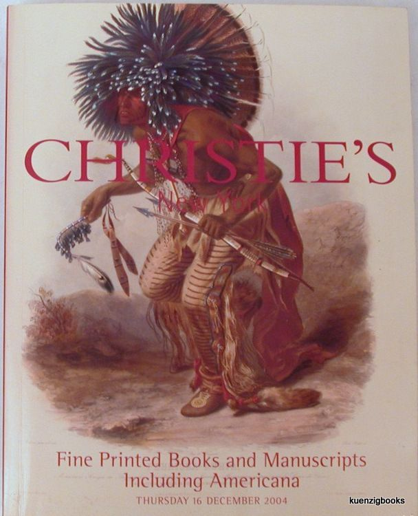 Fine Printed Books and Manuscripts including Americana Sale 1450 Thursday December 16, 2004. Christie's New York.