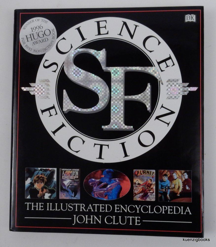 Science Fiction : The Illustrated Encyclopedia. John Clute.