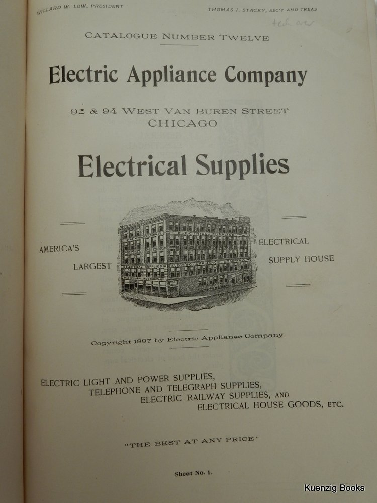 Catalogue Number Twelve : Electrical Appliance Company : Electrical  Supplies : Electric Light And Power Supplies
