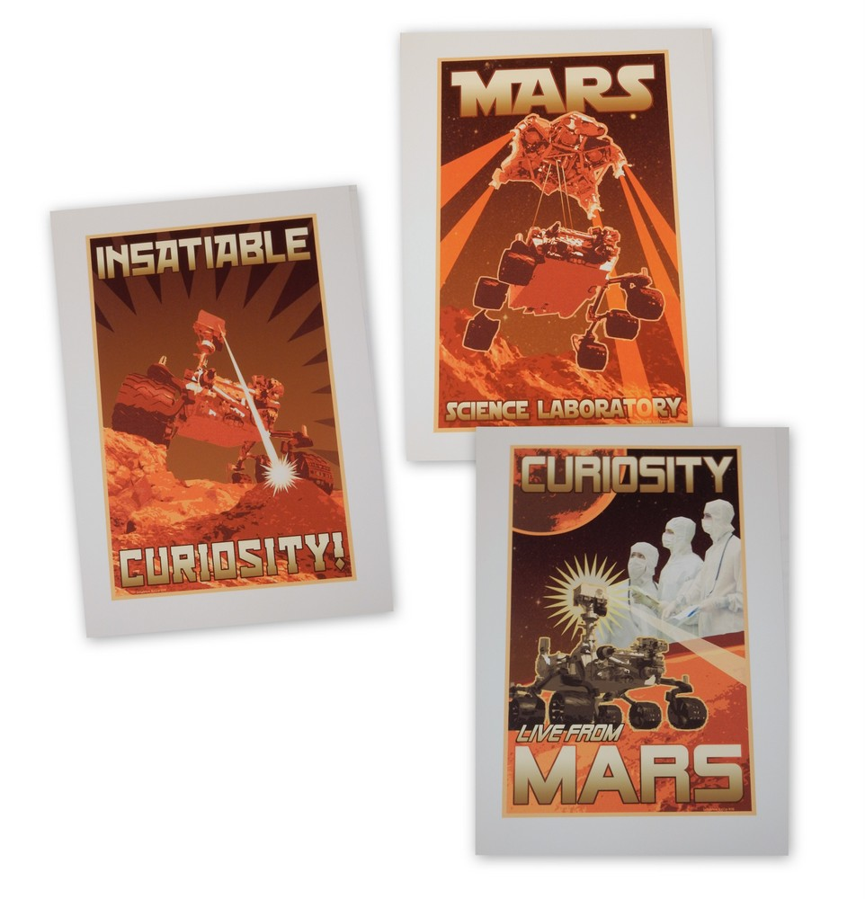 """A LIMITED EDITION set of three large MARS exploration posters : """"Insatiable Curiosity!"""", """"Mars Science Laboratory"""", and """"Curiosity Live from Mars"""" MDTV."""