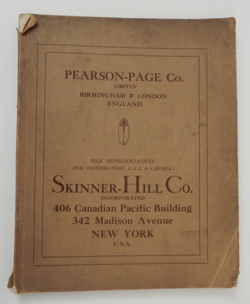 New Catalogue and Revised Prices 1925 ... Sole Representatives in the United States and Canada for Pearson-Page Company, Limited, Bermingham & London, England [ Pearson-Page Brassware ]. Incorporated Skinner-Hill Company.