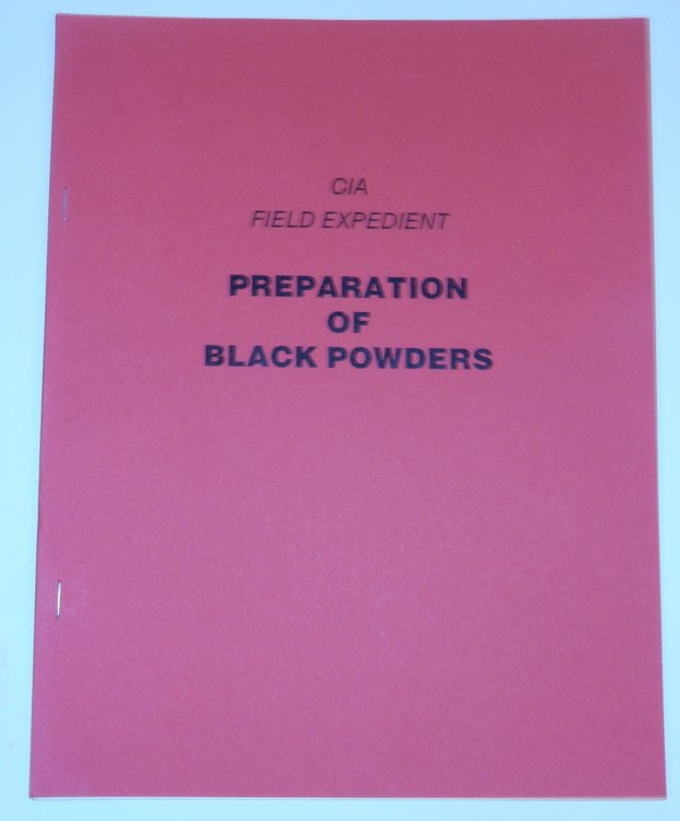CIA Field Expedient Preparation of Black Powders. no author.
