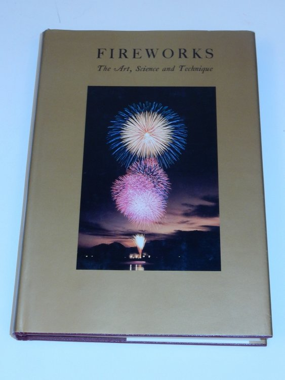 Fireworks: The Art, Science, and Technique. Takeo Shimizu.