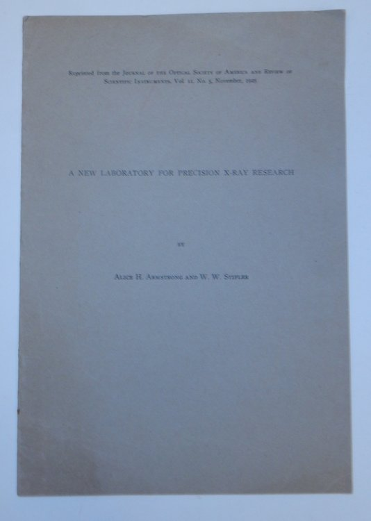 A New Laboratory for Precision X-Ray Research. Alice H. Armstrong, W. W. Stifler.