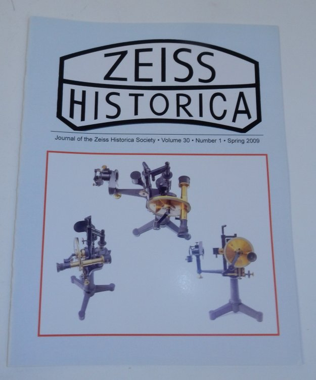 Journal of the Zeiss Historica Society, Volume 30, Number 1, Spring 2009. John T. Scott.