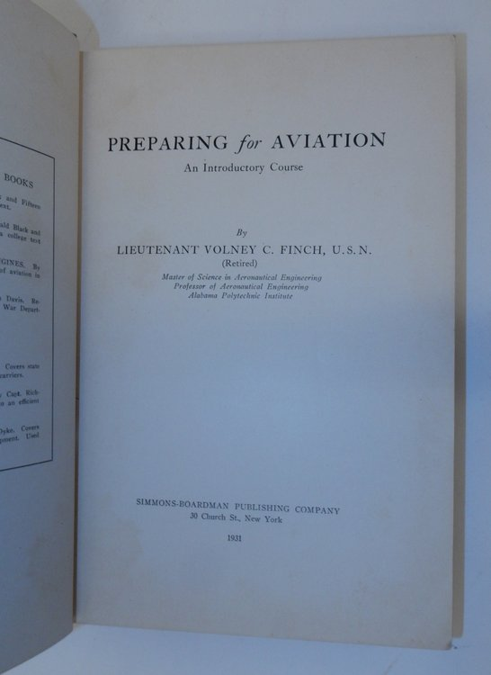 Preparing for Aviation An Introductory Course. Lieutenant Volney C. Finch.