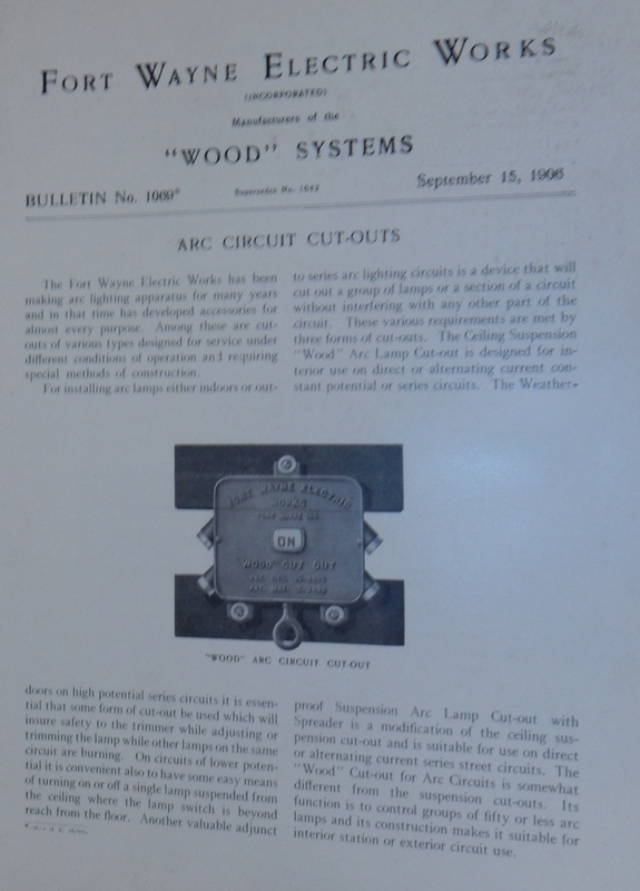 Wood Systems. Bulletin No.1069. ARC Circuit Cut-Outs September 15, 1906. Fort Wayne Electric Works.