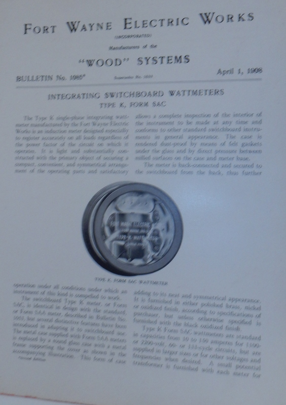 Wood Systems. Bulletin No.1085. Integrating Switchboard Wattmeters Type K, Form SAC April 1, 1908. Fort Wayne Electric Works.