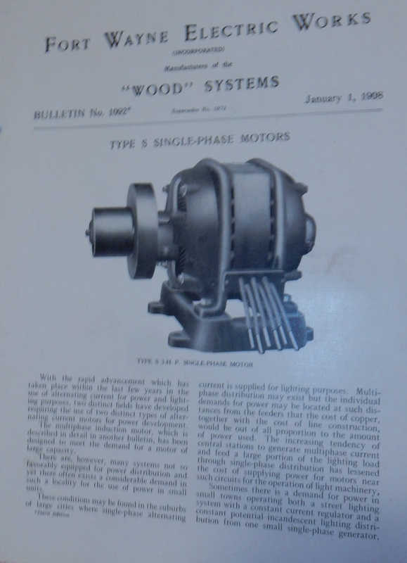 Wood Systems. Bulletin No.1092. Type S Single-Phase Motors January 1, 1908. Fort Wayne Electric Works.
