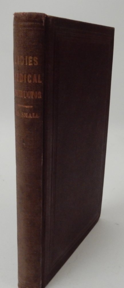 A Treatise of Inflammatory Disease of the Uterus, and its Appendages, and on Ulceration and Enlargement of the neck of the Uterus in which the Morbid Uterine Manifestations and Functional Derangements are explained and illustrated ... second edition, revised and enlarged. E. Small, M. D.