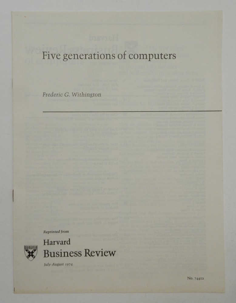 Five generations of computers. Frederic G. Withington.