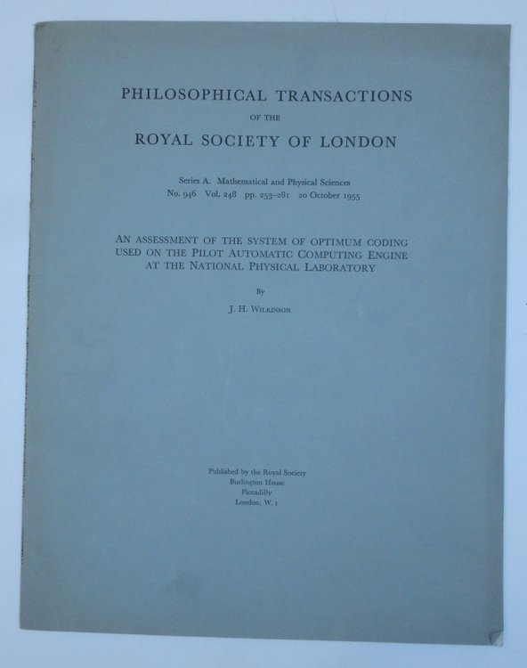 An Assessment of the System of Optimum Coding Used on the Pilot Automatic Computing Engine at the National Physical Laboratory. J. H. Wilkinson, Alan Turing.