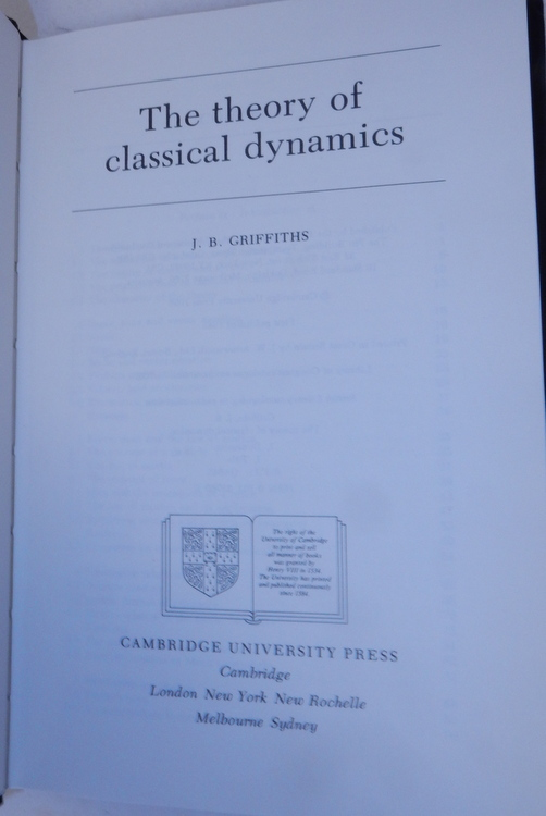 The Theory of Classical Dynamics. J. B. Griffiths.