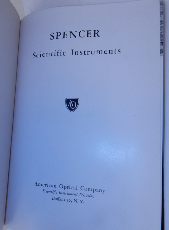SPENCER Scientific Instruments. American Optical Company.