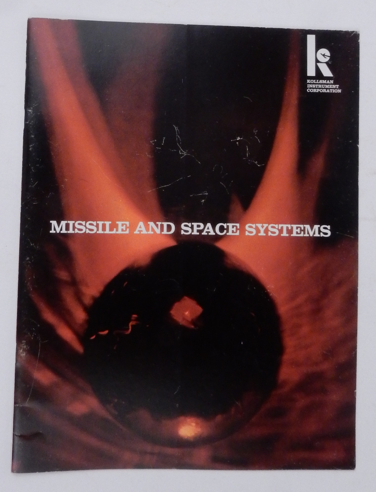 Missile and Space Systems. Kollsman Instrument Corporation.
