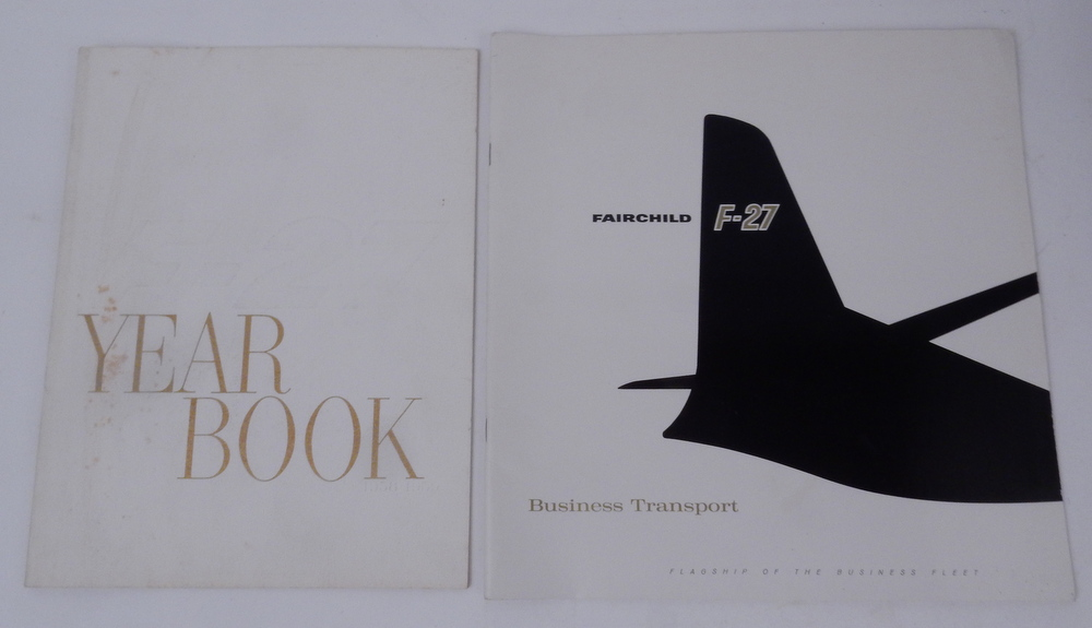 Fairchild F-27 Business Transport : Flagship of the Business Fleet WITH F-27 Yearbook 1958-1959 [ cover titles ]. Fairchild Engine, Airplane Corporation.