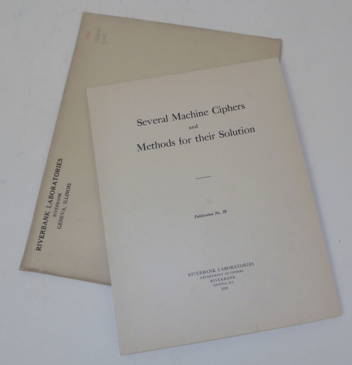 Riverbank Publications No. 20 Several Machine-Ciphers and Methods for Their Solution. William F. Friedman.
