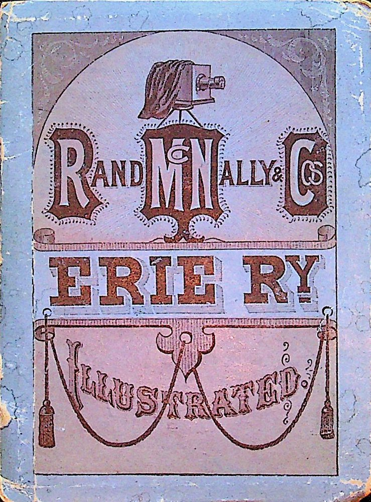 Erie Ry [ Railway ] Illustrated [ cover title ]. Rand McNally, Cos.