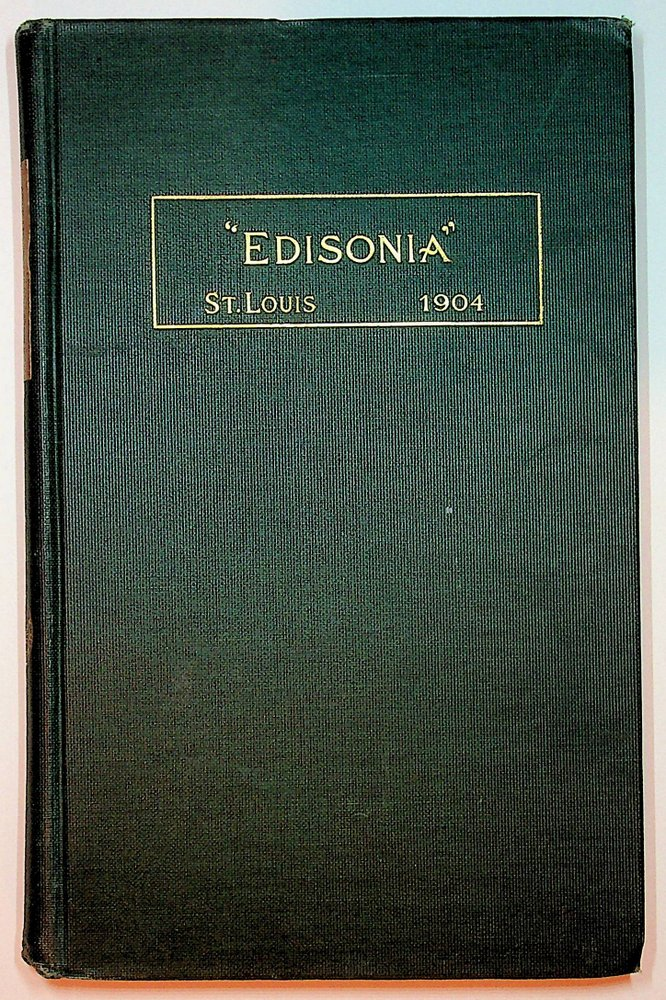 Edisonia : A Brief History of the Early Edison Lighting System. Committee on St. Louis Exposition of the Association of Edison Illuminating Companies.