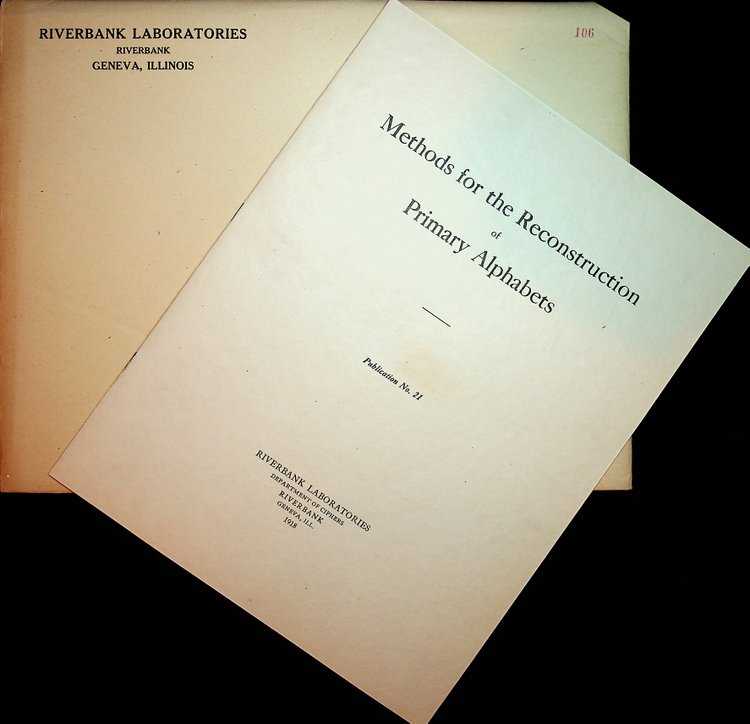 Riverbank Publications No. 21 Methods for the Reconstruction of Primary Alphabets. William F. Friedman.