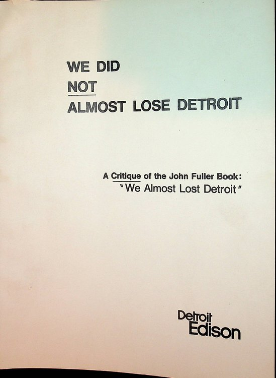 We did not almost lose Detroit (A Critique of We Almost Lost Detroit by John Fullere). Earl M. Page, Walter J. McCarthy Edlon L. Alexanderson Wayne H. Jens, Jr.