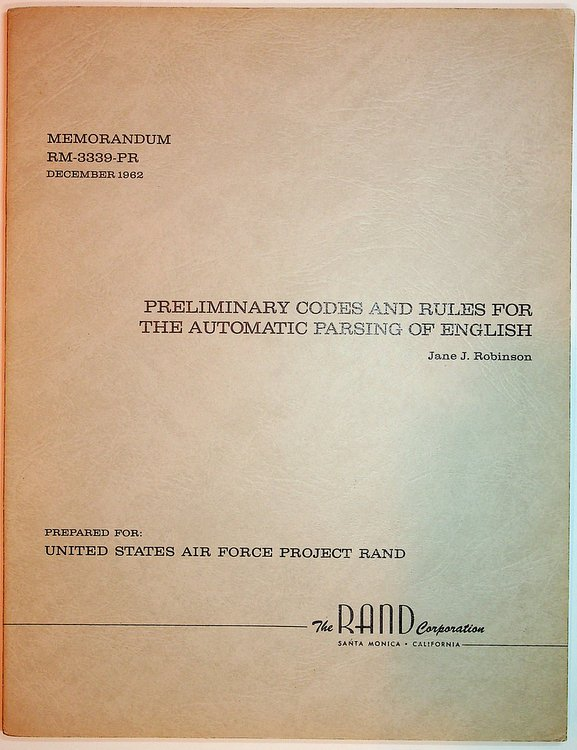 Preliminary Codes and Rules for the Automatic Parsing of English - Memorandum RM-3339-PR December 1962. Jane J. Robinson.