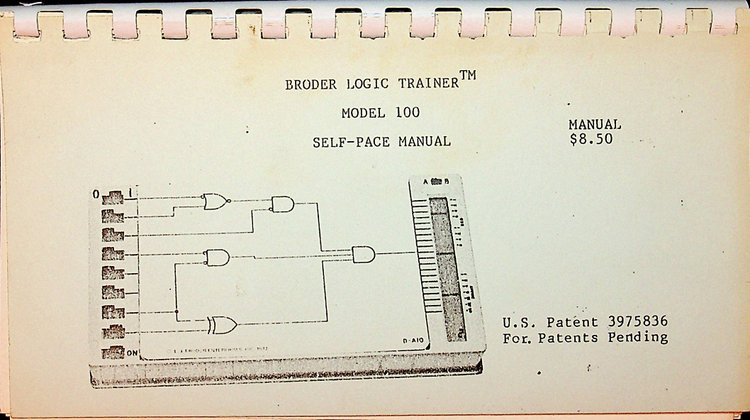 Broder Logic Trainer Model 100 Self-Pace Manual. Inc L. J. Broder Enterprises.