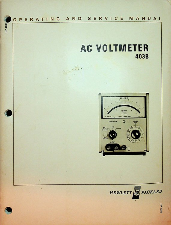 Operating and Service Manual for AC Voltmeter 403B. Hewlett Packard.