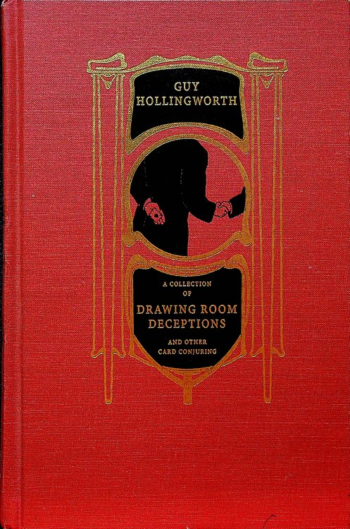 Drawing Room Deceptions, or The Etiquette of Deception. G. W. R. Hollingworth.