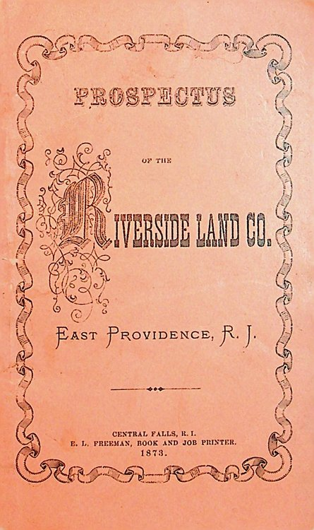Prospectus of the Riverside Land Co. East Providence, R. I. no author.
