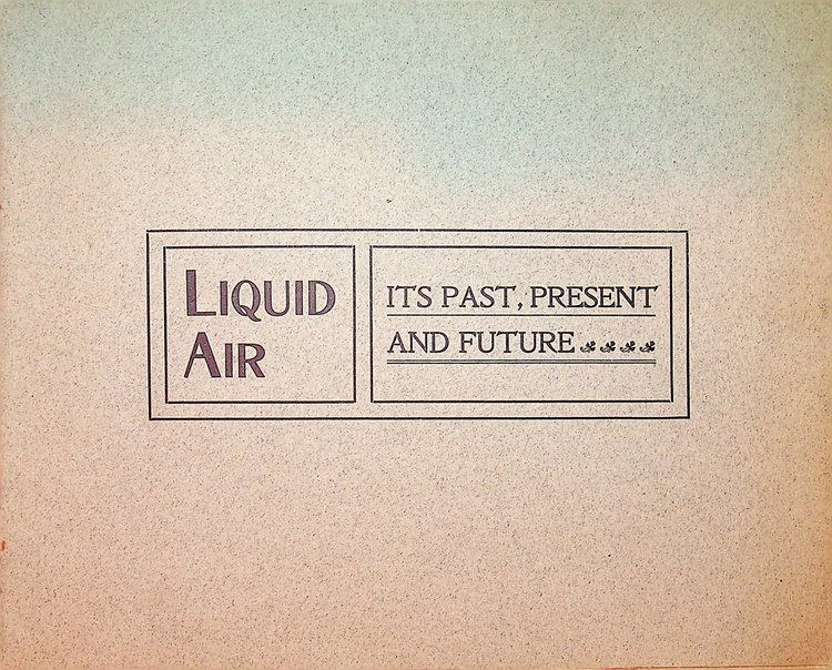 [ Prospectus ] Liquid Air, Power & Automobile Company, of Boston. Capital Stock 500,000 Shares. Edwin Planta, President.