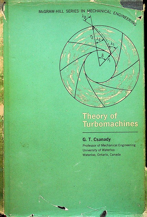 Theory of Turbomachines. G. T. Csanady.