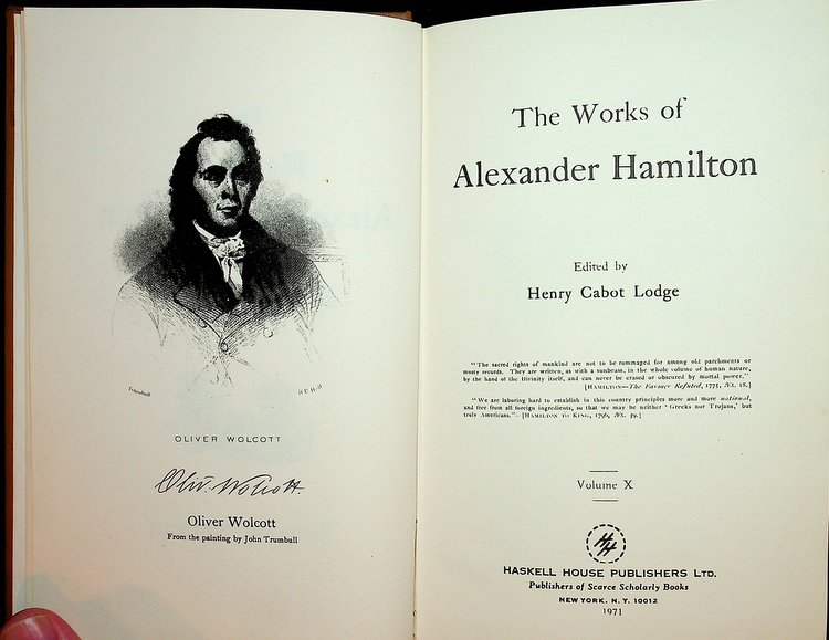 The Works of Alexander Hamilton ... Volume X ONLY. Henry Cabot Lodge, Alexander Hamilton.