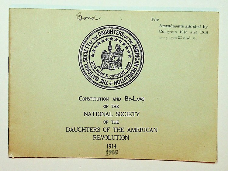 Constitution and By-laws of the National Society of the Daughters of the American Revolution 1914 [but 1916] [ wrapper title ].
