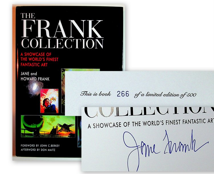 The Frank Collection - A Showcase of the World's Finest Fantastic Art - SIGNED. Jane Frank, Howard Frank, John C. Berkey, Don Maitz, foreword, afterword.