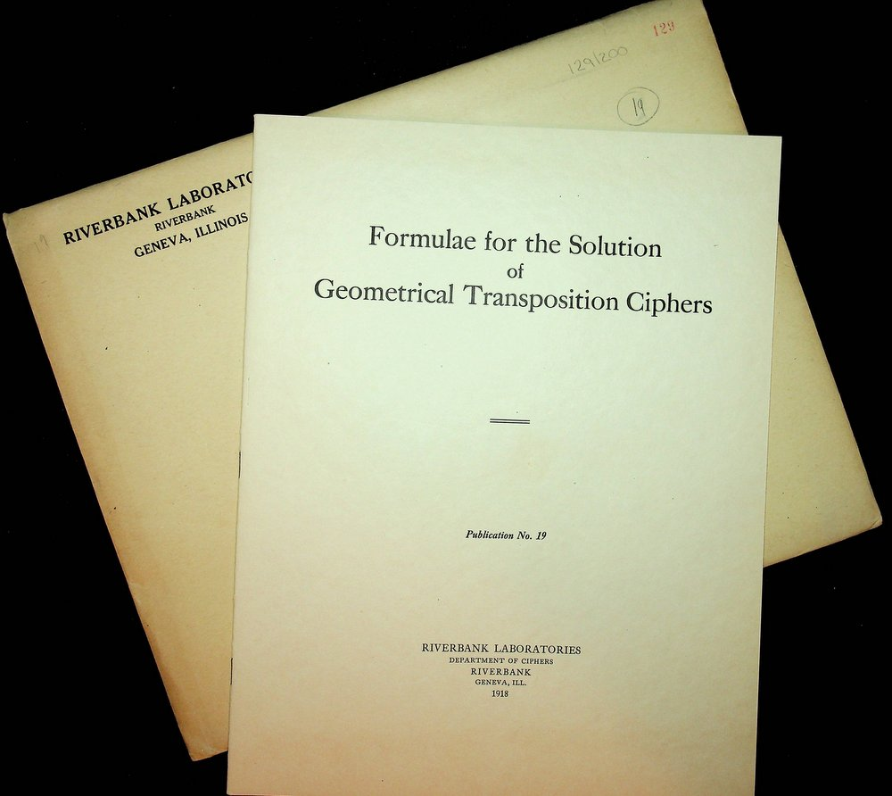Riverbank Publications No. 19 Formulae for the Solution of Geometrical Transposition Ciphers with original folder. William F. Friedman, Captain Lenox R. Lohr.