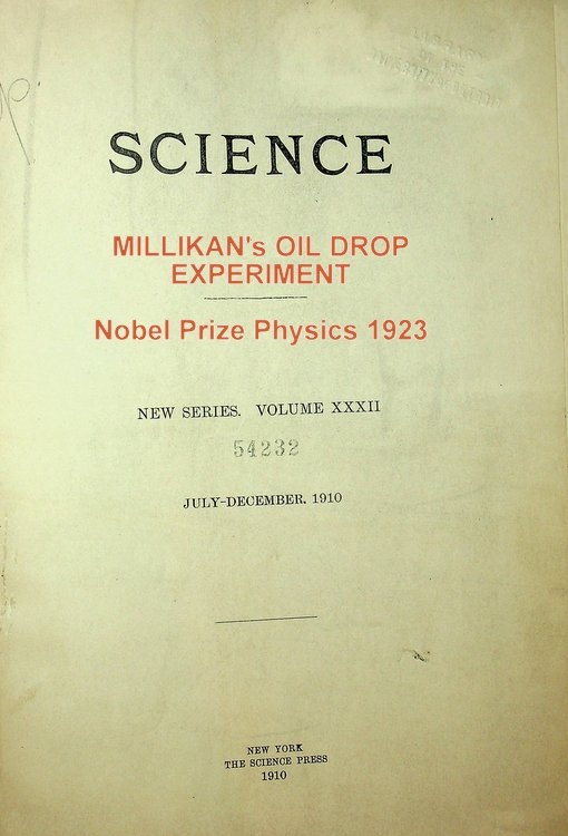 The Isolation of an Ion, a Precise Measurement of its Charge, and the Correction of Stokes Law. R. A. Millikan, Robert.